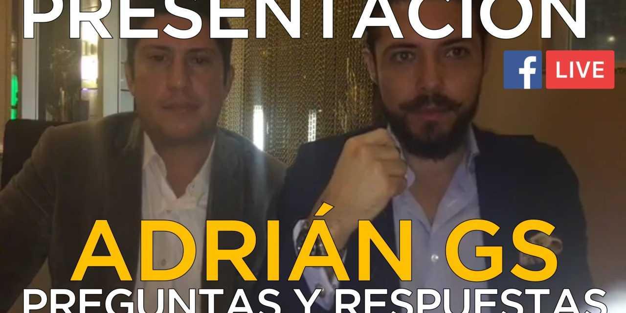 Presentación Adrián GS Y Respuestas En Vivo FB LIve