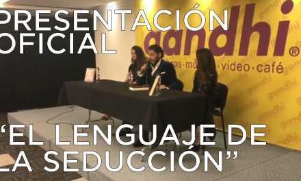 Presentación Oficial: Lenguaje de la Seducción