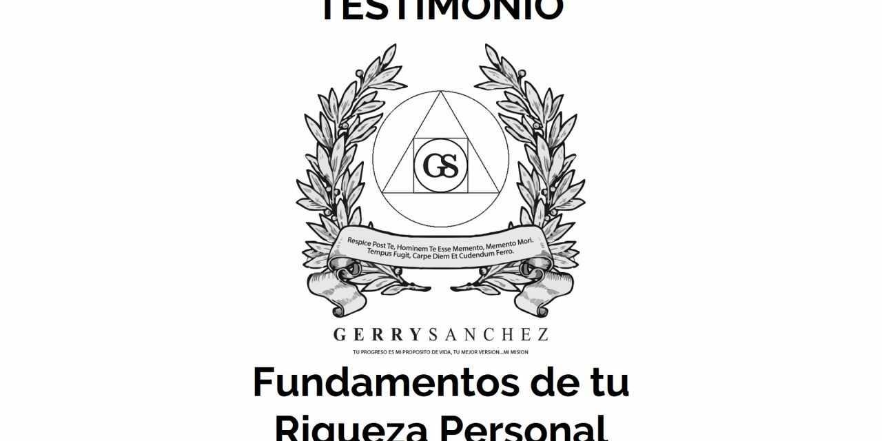 Testimonio del Seminario «Fundamentos de tu Riqueza Personal»